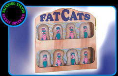 Fat Cats $225.00 DISCOUNTED PRICE